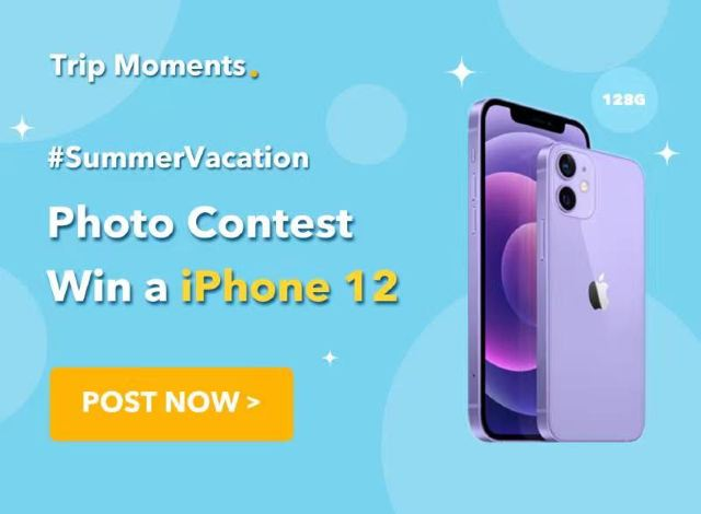 Trip.com #SummerVacation Photo Contest: Win a new iPhone 12