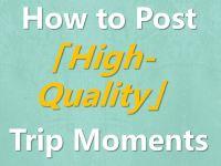 🌟 Trip.com Quality Content Guidelines 🌟