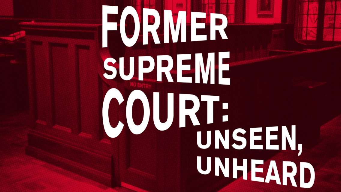 National Gallery Singapore - Former Supreme Court: Unseen, Unheard