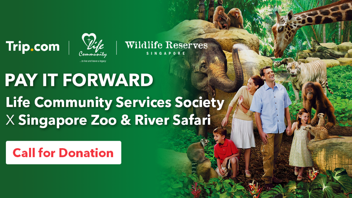 Pay It Forward | Life Community Services Society x Singapore Zoo & River Safari