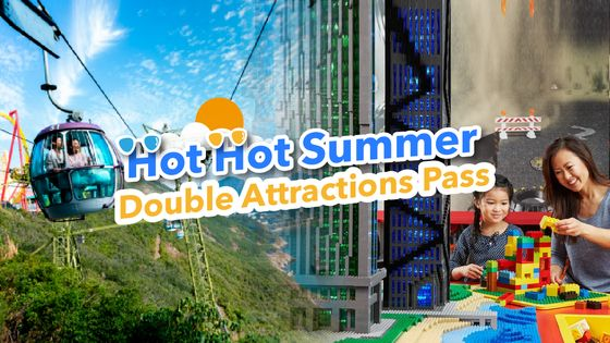 Exclusive Offer | Hot Hot Summer Double Attractions Pass (Up to 40% off, HK Resident Only)